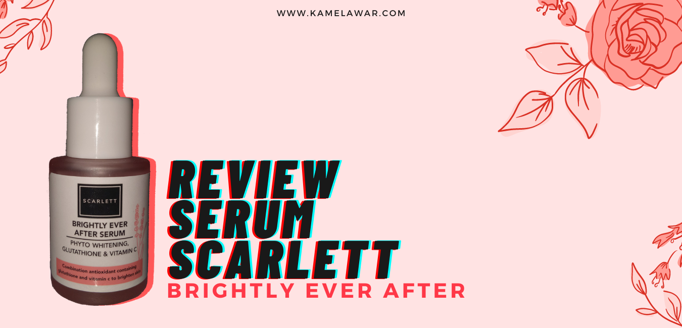 Review-Serum-Scarlett-Brightly-Ever-After