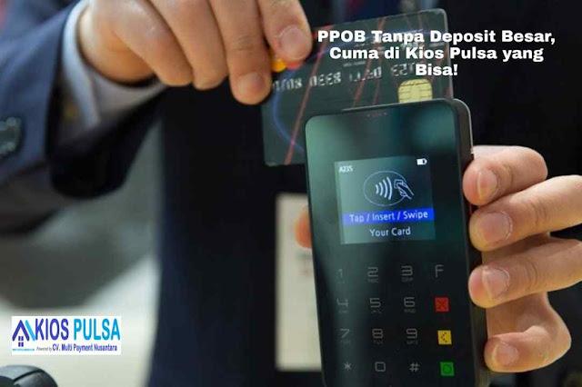 PPOB Tanpa Deposit Besar, Cuma di Kios Pulsa yang Bisa!