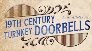 Kristin Holt | 19th Century Turnkey Doorbells