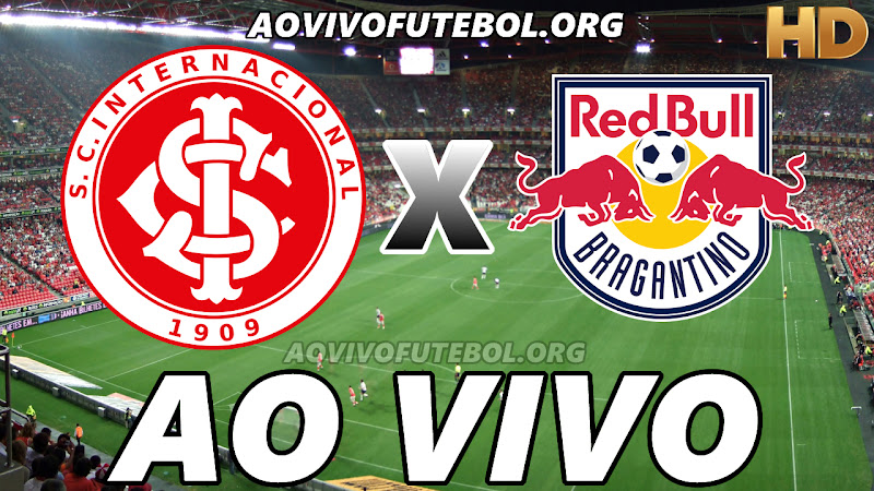 Assistir Internacional vs Bragantino Ao Vivo HD