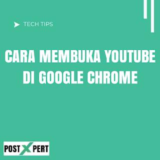 Cara Membuka YouTube di Google Chrome