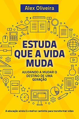 Livro online ESTUDA QUE A VIDA MUDA: Ajudando a Mudar o Destino de Uma Geração eBook