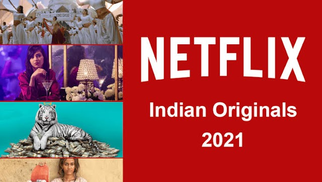 Netflix Upcoming Web Series List 2021, Upcoming Shows List India