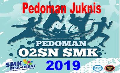 PEDOMAN/JUKNIS O2SN SMK 2019
