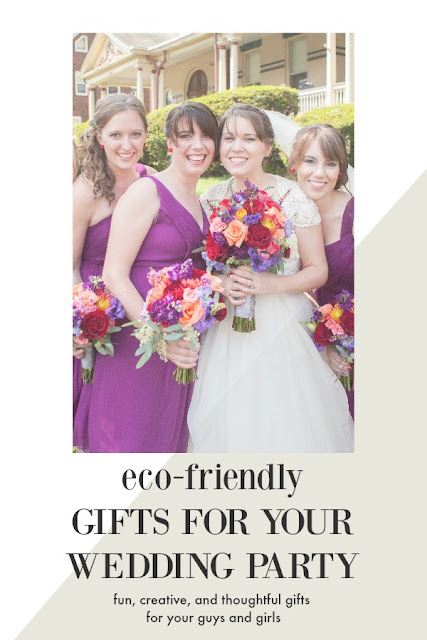 Thoughtful, Fun, and Eco-Friendly Wedding Party Gift Ideas