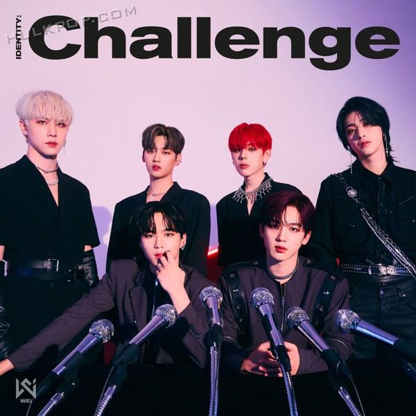 WEi – IDENTITY : Challenge – EP