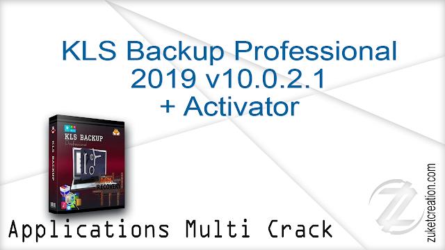 KLS Backup Professional 2019 v10.0.2.1 + Activator
