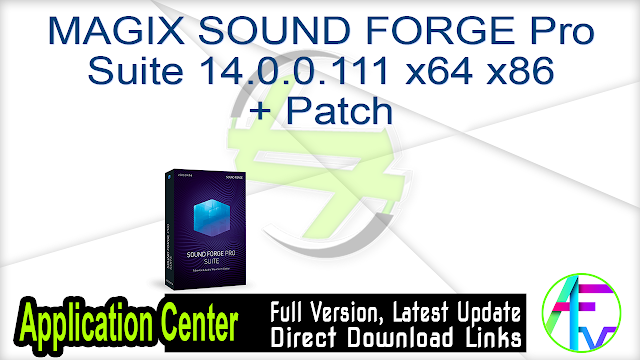MAGIX SOUND FORGE Pro Suite 14.0.0.111 x64 x86 + Patch