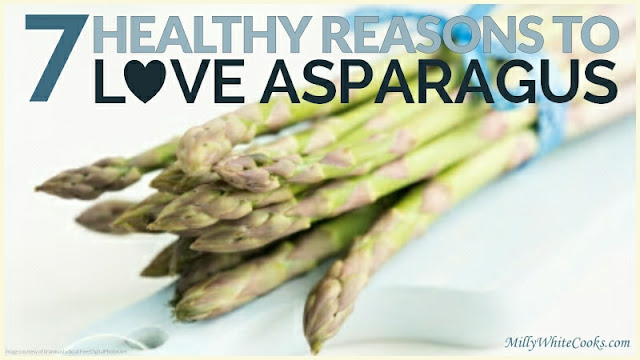 7 Healthy Reasons to Love Asparagus