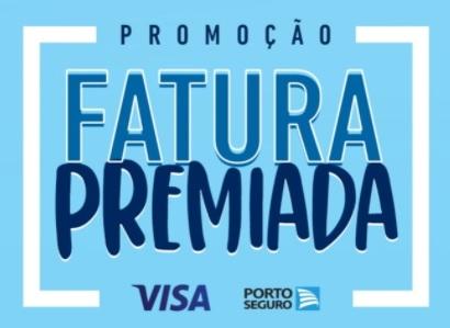 Fatura Premiada Visa Porto Seguro Promoção 2021