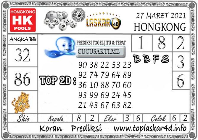 Prediksi Togel HONGKONG LASKAR4D 27 MARET 2021