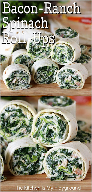 Bacon-Ranch Spinach Roll-Ups ~ Creamy spinach filling with the fabulous flavor of bacon & Ranch is tucked inside these tasty roll-ups. Easy to make, full of flavor & always a hit! Whip up a batch for party time, game day, afternoon snacking, or for lunch box packing.  www.thekitchenismyplayground.com
