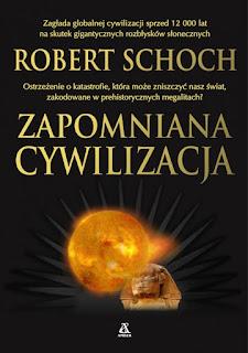 Zapomniana cywilizacja - Robert M. Schoch