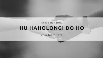 Chord Hu haholongi Do Ho dari G
