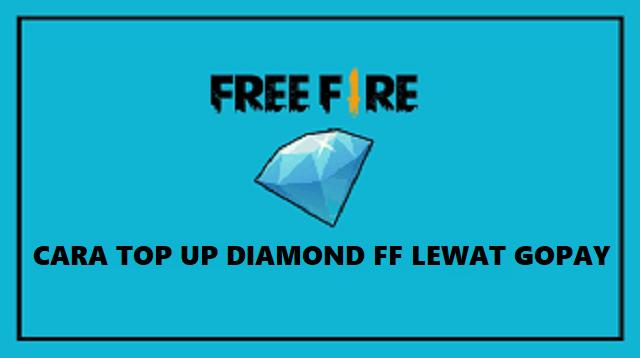 Cara Top Up Diamond FF Lewat GoPay