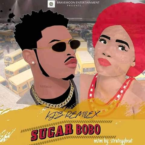 MUSIC: Kjb Remilex - Sugar Bobo (Mix by Strategy)