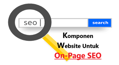 Komponen Website Untuk On Page SEO