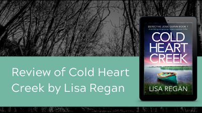 Cold Heart Creek ~ Lisa Regan