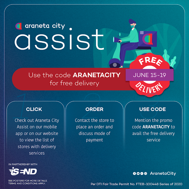 "Weeklong free delivery promo with ""Araneta City Assist"" platform"