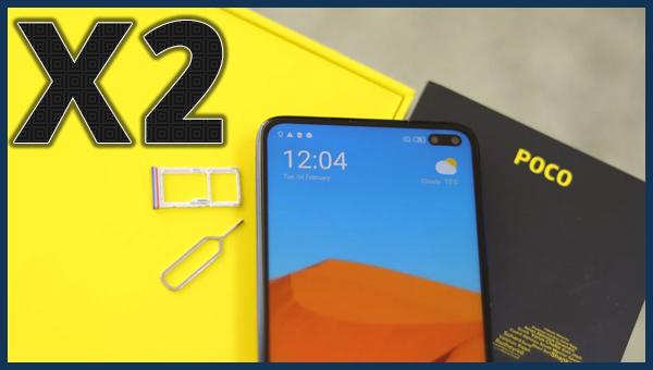 كل ما تحتاج لمعرفته حول هاتف Poco X2 السعر المواصفات
