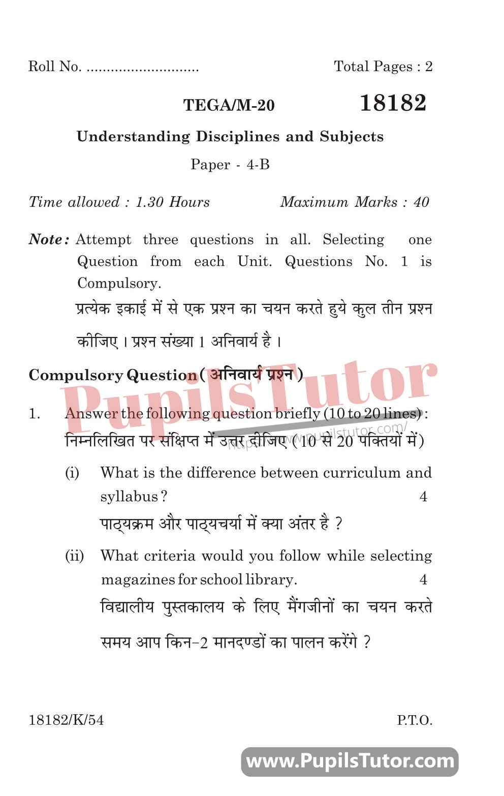 KUK (Kurukshetra University, Haryana) Understanding Disciplines And Subjects Question Paper 2020 For B.Ed 1st And 2nd Year And All The 4 Semesters In English And Hindi Medium Free Download PDF - Page 1 - Pupils Tutor