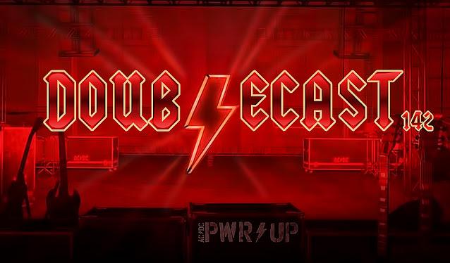 Doublecast 142 - Power Up (AC/DC)