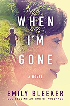 Book Review of When I'm Gone by Emily Bleeker