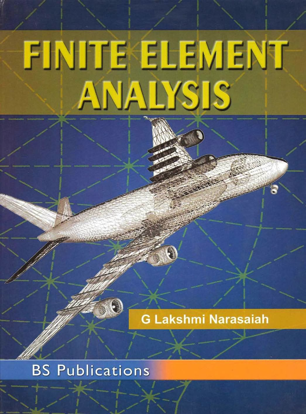 Book: Finite Element Analysis by G. Lakshmi Narasaiah