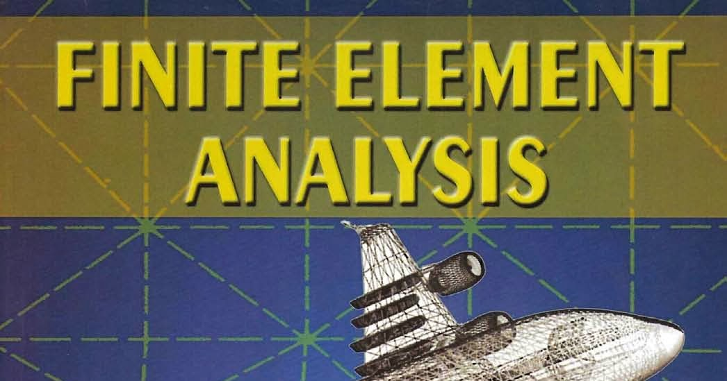 Finite Element Analysis And Design Book