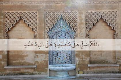 Keutamaan dan Keistimewaan Membaca Shalawat Kepada Rasulullah Shallahualahi Wasallam