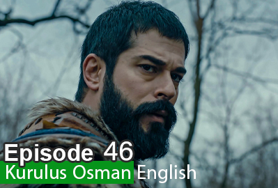 Kurulus Osman Episode 46