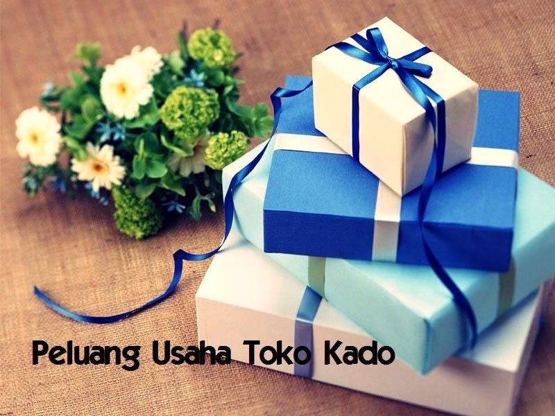 Kado merupakan hadiah terindah dari seseorang untuk seseorang Contoh Peluang Usaha Membuka Toko Kado