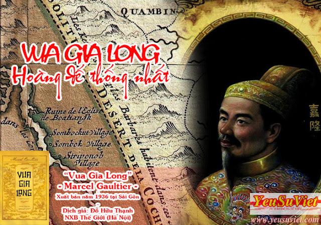 lịch sử việt nam, yêu sử việt, vietnamese history, vua gia long, marcel gaultier, nhà tây sơn, chúa nguyễn, nguyễn phúc ánh
