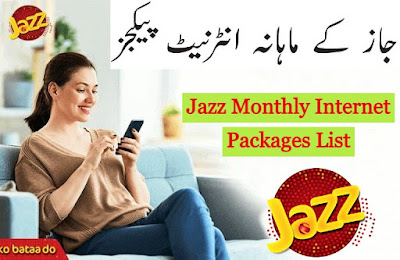 Jazz Monthly Internet Packages List Complete Details