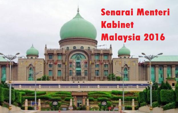 Senarai lengkap Menteri Kabinet Malaysia 2016