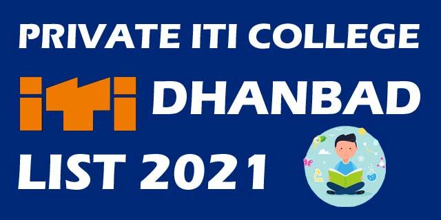 ITI COLLEGE LIST DHANBAD 2021