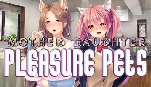 Mother Daughter Pleasure Pets download free visual novels