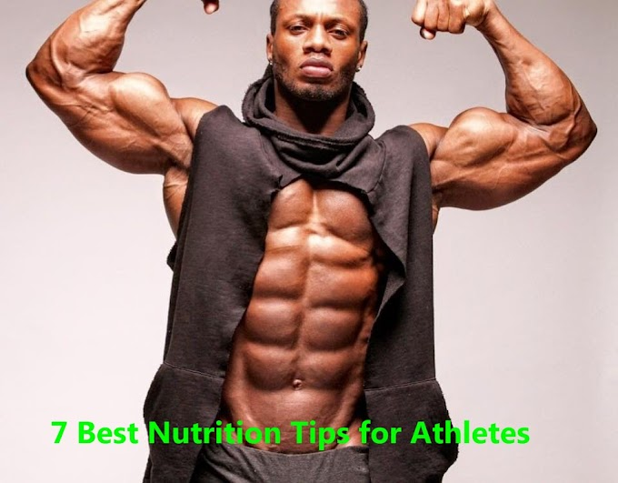 7 Best Nutrition Tips for Athletes
