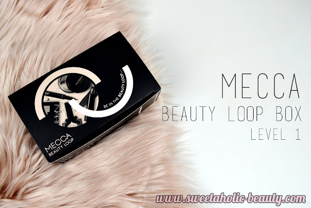 Mecca Beauty Loop Box Level 1 - October 2016 - Sweetaholic Beauty