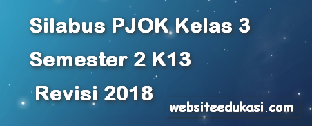 Silabus PJOK Kelas 3 Semester 2 K13 Revisi 2018