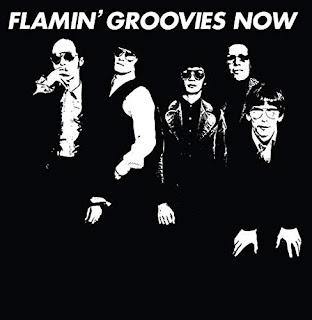 Flamin' Groovies' Now