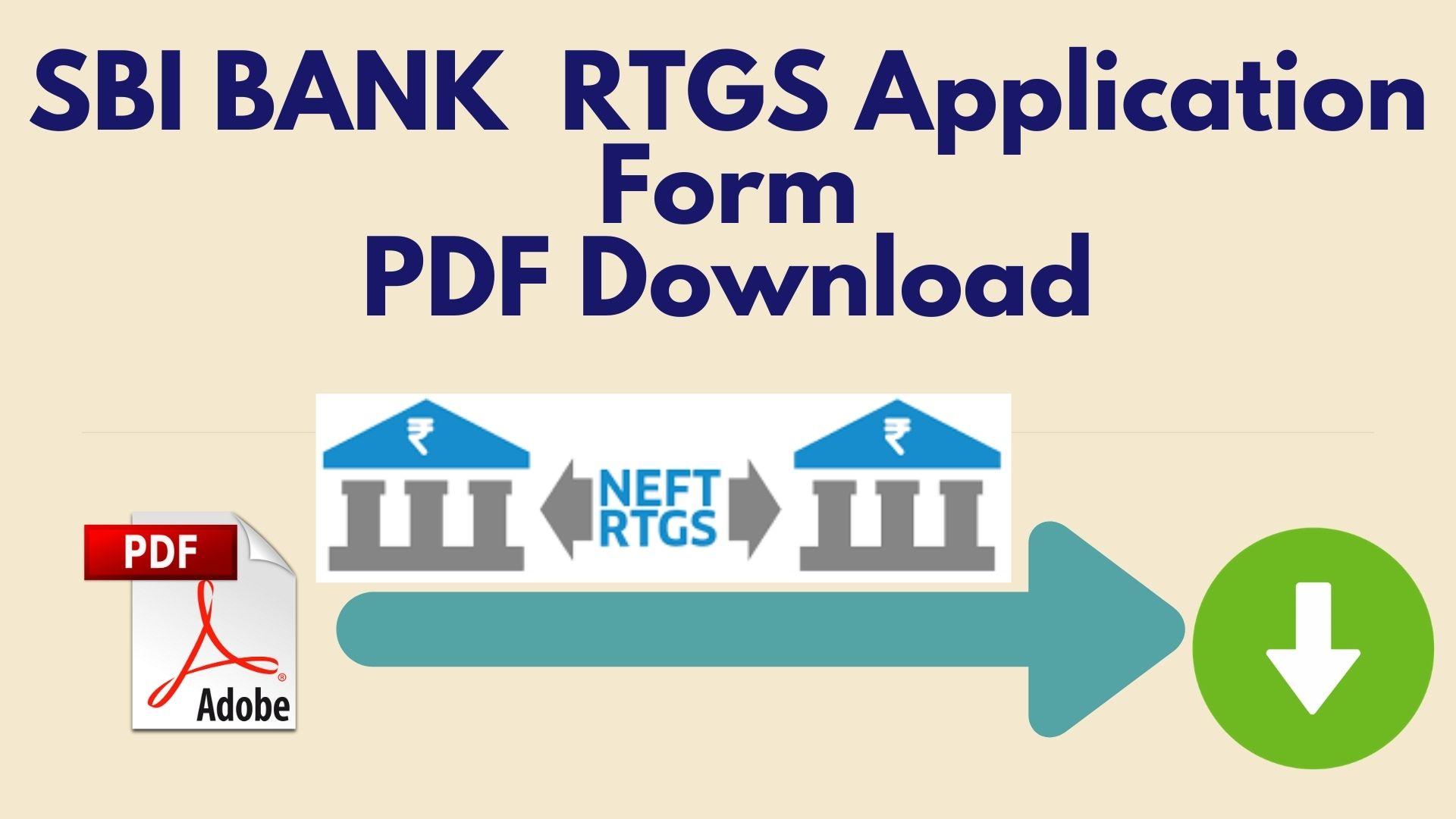 SBI BANK  RTGS Application Form PDF Download