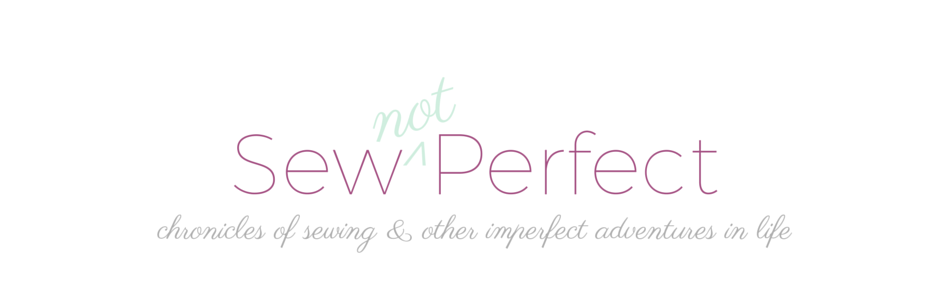 Sew Not Perfect