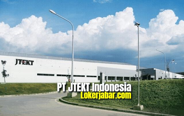 Lowongan Kerja PT JTEKT Indonesia 2021