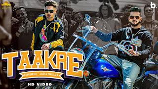 Taakre Lyrics - Jassa Dhillon | Gur Sidhu | New Punjabi Song 2021