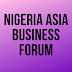 Nigeria Asia Business Forum