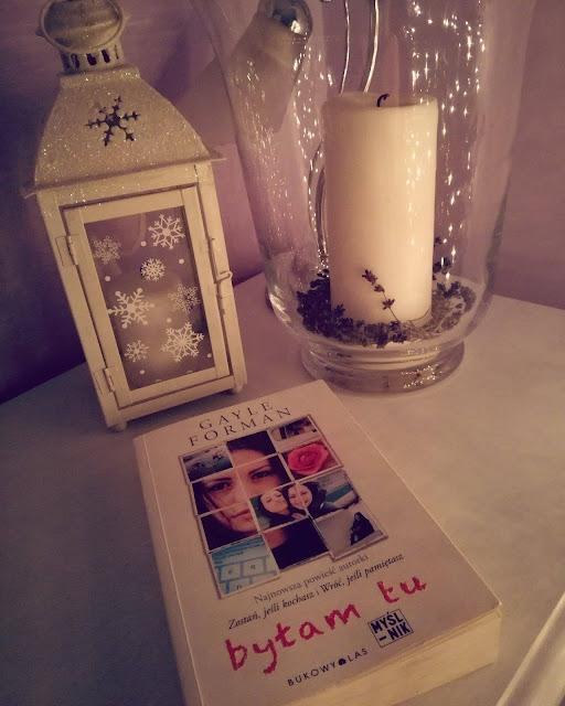 """""""Byłam tu"""" - Gayle Forman (recenzja książki)"""