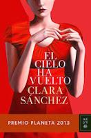 http://lecturasmaite.blogspot.com.es/2013/02/el-cielo-ha-vuelto-de-clara-sanchez.html