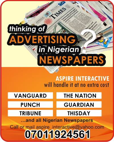 Thinking of Advertising in Nigerian Newspapers?