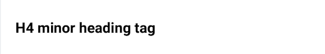 h4 minorheading tag example